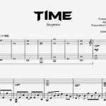 Time Piano Sheet Music or Inception Time Kyle Landry S Arrangement Transcription